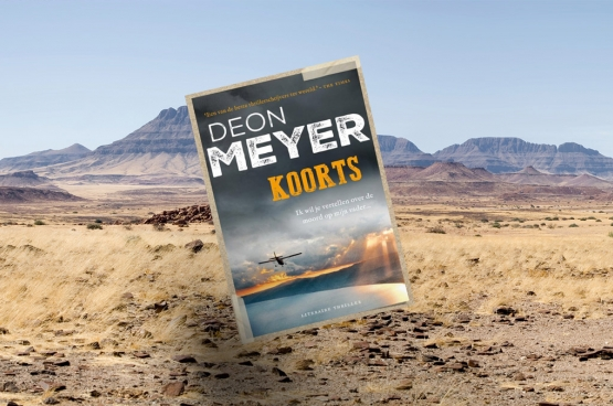 """""""Koorts"""", van Deon Meyer,  vertaald uit het Afrikaans en het Engels.  Uitgave van A.W. Bruna Uitgevers 480 pagina's"""